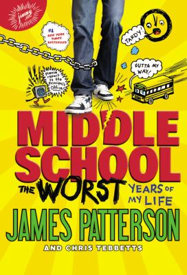 Middle School: the Worst Years of My Life - Library Catalog