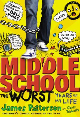 Middle School: The Worst Years of My Life book jacket