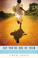 Cover Image of Say You&apos;re One of Them