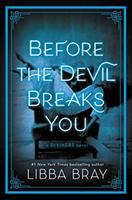 Before the Devil Breaks You: A Diviners Novel