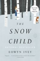 Cover of the book The snow child a novel