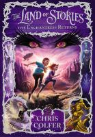 The Land of Stories : the Enchantress returns