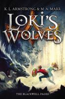 book cover of Loki's Wolves: The Blackwell Pages