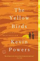 The yellow birds : a novel