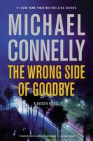 The Wrong Side of Goodbye: A Novel