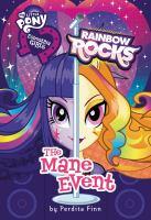Rainbow rocks : the mane event