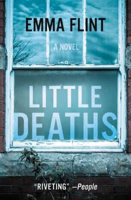 Cover Image for Little Deaths by Emma Flint