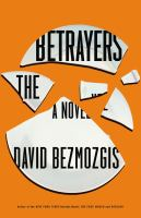 The Betrayers by David Bezmogis
