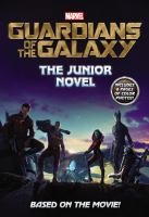 Guardians of the galaxy : the junior novel