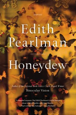 Cover Image for Honeydew: Stories  by Edith Pearlman