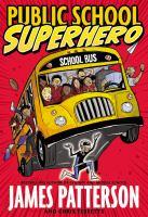 Cover of the book Public School Superhero