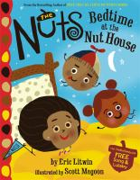 The Nuts : bedtime at the Nut house