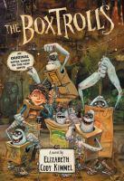 The boxtrolls : a novel