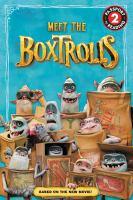 Meet the Boxtrolls