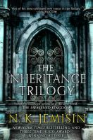Inheritance trilogy : includes : the Hundred Thousand Kingdoms, the Broken Kingdoms, the Kingdom of Gods, the Awakened Kingdom /