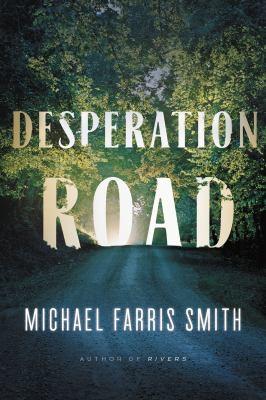 Desperation Road book jacket
