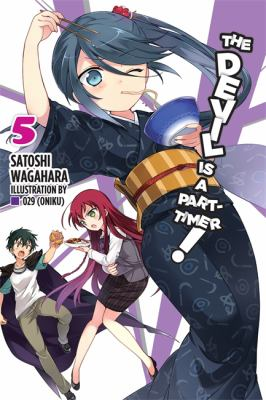 The Devil Is a Part-Timer! Volume 5 book jacket