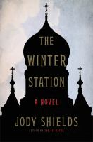 The Winter Station: A Novel