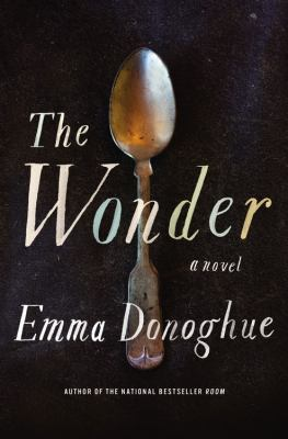Cover Image for The Wonder by Emma Donoghue