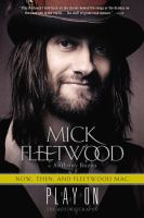 Play on : now, then & Fleetwood Mac, the autobiography