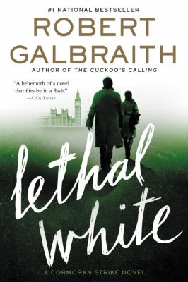Cover Image for Lethal White by Galbraith