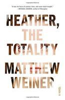Heather, the Totality: A Novel