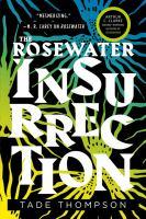 Rosewater insurrection /