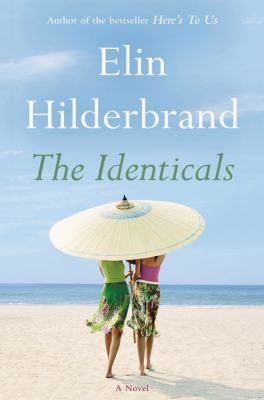 Cover Image for The Identicals by Elin Hilderbrand