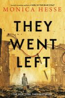 Title: They went left Author:Hesse, Monica