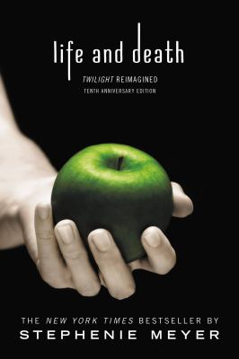"""Book Cover - Life and death : Twilight reimagined"""" title=""""View this item in the library catalogue"""