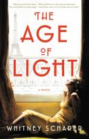 Age of light : a novel /
