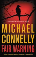 Title: Fair warning Author:Connelly, Michael