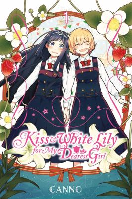 Kiss and White Lily for My Dearest Girl 1 book jacket