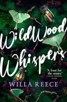 Title: Wildwood whispers Author:Reece, Willa