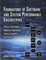 Foundations of software and system performance engineering : process, performance modeling, requirements, testing, scalability, and practice