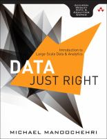 Data just right : introduction to large-scale data & analytics