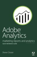 Adobe Analytics (formerly SiteCatalyst) quick-reference guide : market reports and analytics