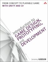 Introduction to game design, prototyping, and development : from concept to playable game-with Unity® and C♯