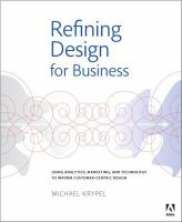 Refining design for business : using analytics, marketing, and technology to inform customer-centric design