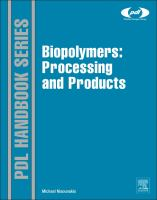 Biopolymers [electronic resource] : processing and products
