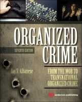 Organized crime [electronic resource] : from the mob to transnational organized crime