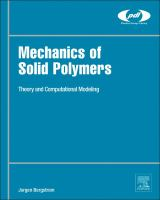 Mechanics of solid polymers [electronic resource] : theory and computational modeling
