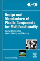 Design and manufacture of plastic components for multifunctionality [electronic resource] : structural composites, injection molding, and 3d printing