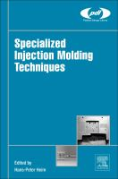 Specialized injection molding techniques [electronic resource]