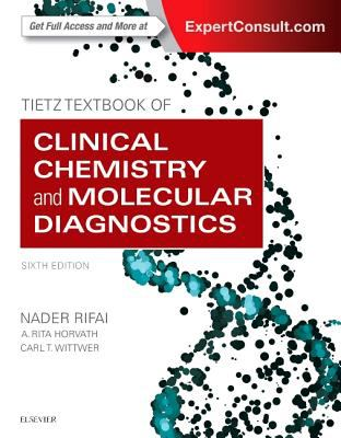 Tietz textbook of clinical chemistry and molecular diagnostics