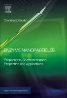 Enzyme nanoparticles [electronic resource] : preparation, characterisation, properties and applications