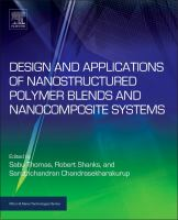 Design and applications of nanostructured polymer blends and nanocomposite systems [electronic resource]