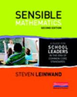 Sensible mathematics : a guide for school leaders in the era of common core state standards
