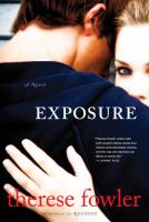 Cover of the book Exposure : a novel