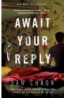 Cover of the book Await your reply a novel